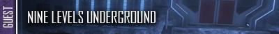 Nine Levels Underground